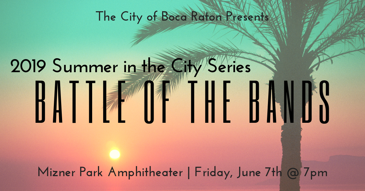 2019 Summer in the City Series- Battle of the Bands