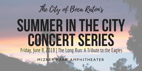 Summer In The City Free Concert Series-Boca Raton