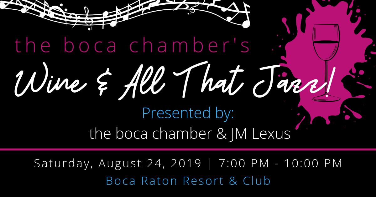 The Boca Chamber's Wine & All That Jazz Event at Boca Resort