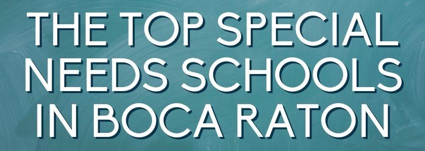 top special needs schools in boca | blog header image