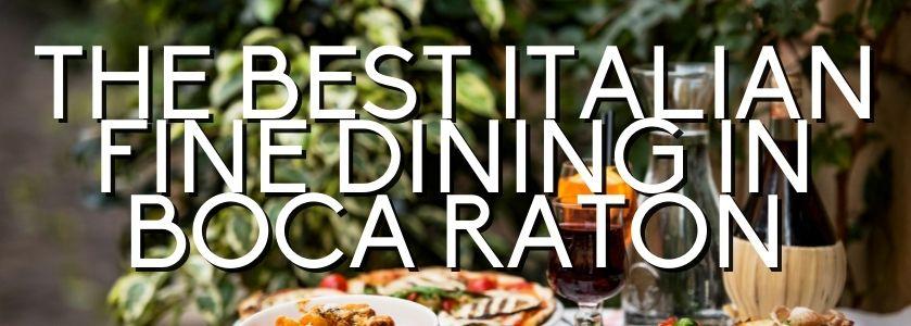italian fine dining in boca