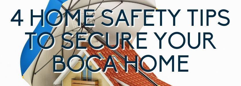 boca home safety