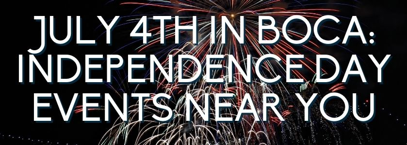 July 4th events in Boca