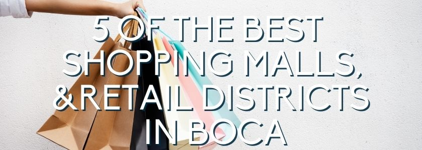 shopping districts in boca raton
