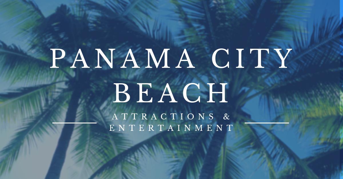 Attractions & Entertainment | Panama City Beach