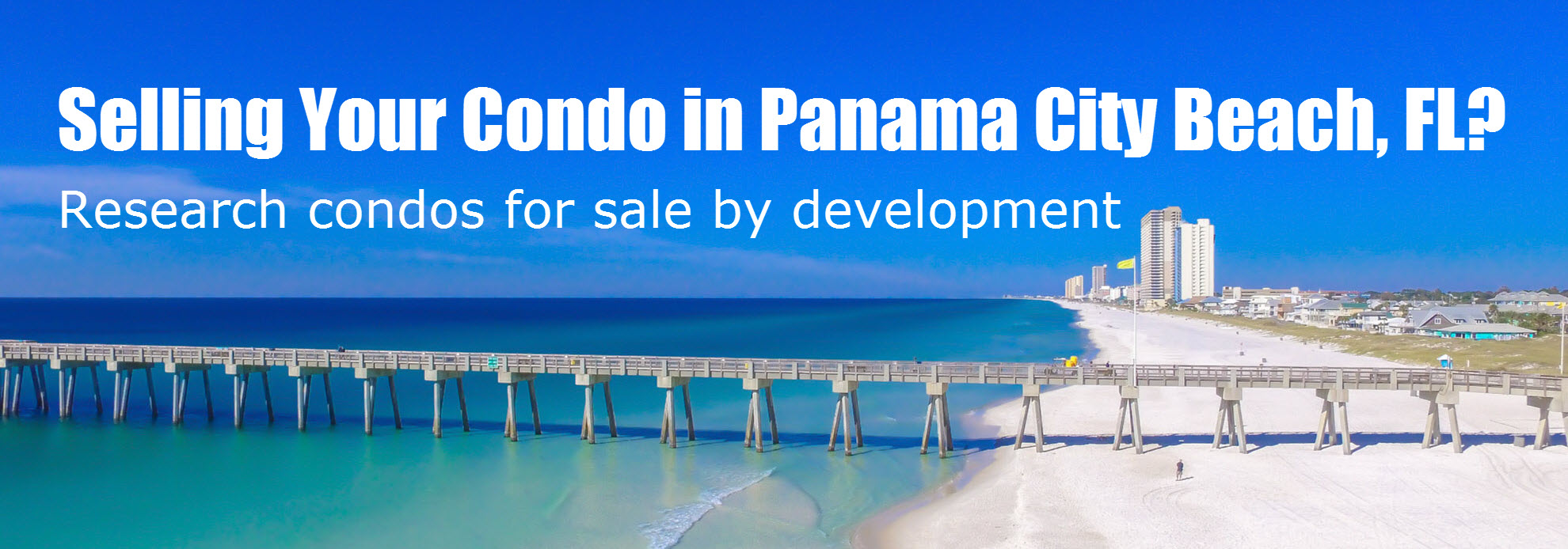 Selling your condo in Panama City Beach