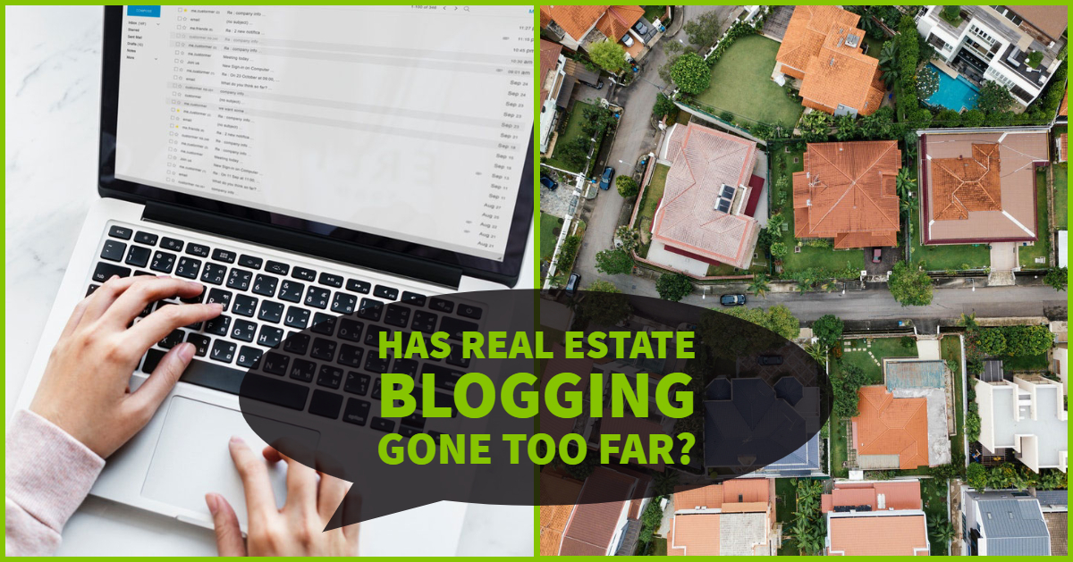Has Real Estate Blogging Gone Too Far?