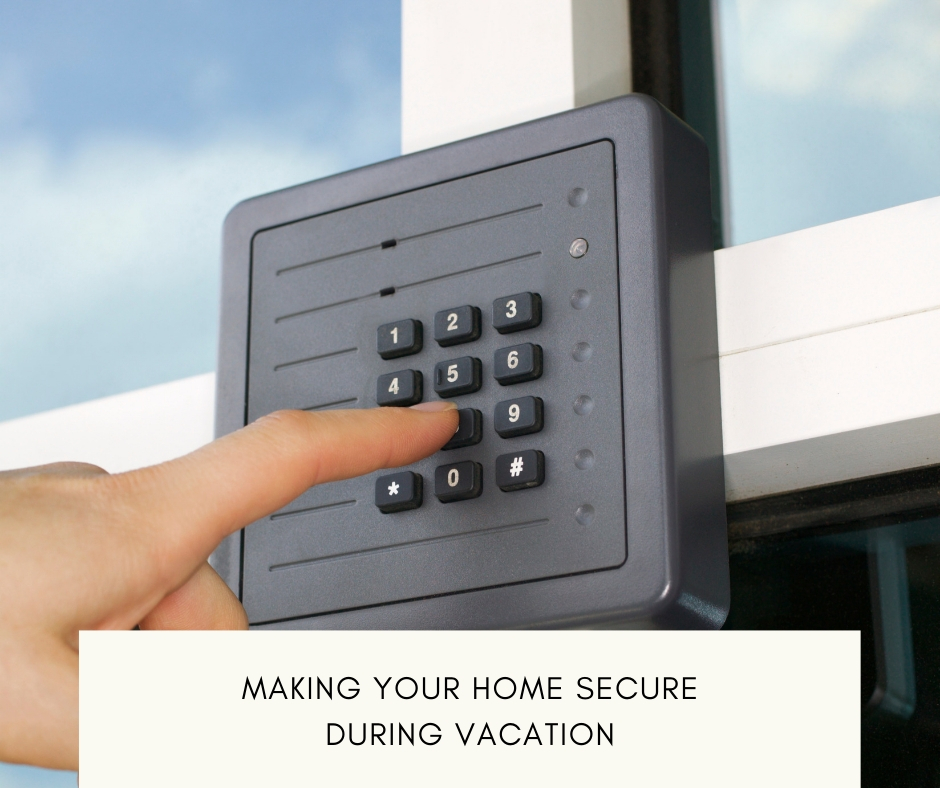 Tips On Home Security When On Vacation
