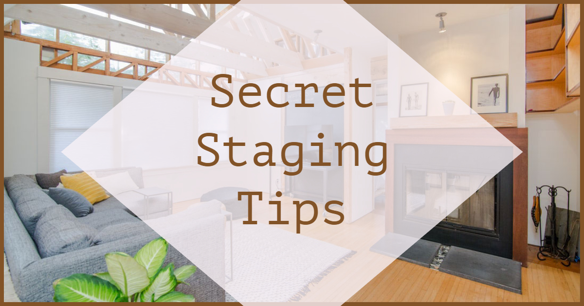 Secret Staging Tips