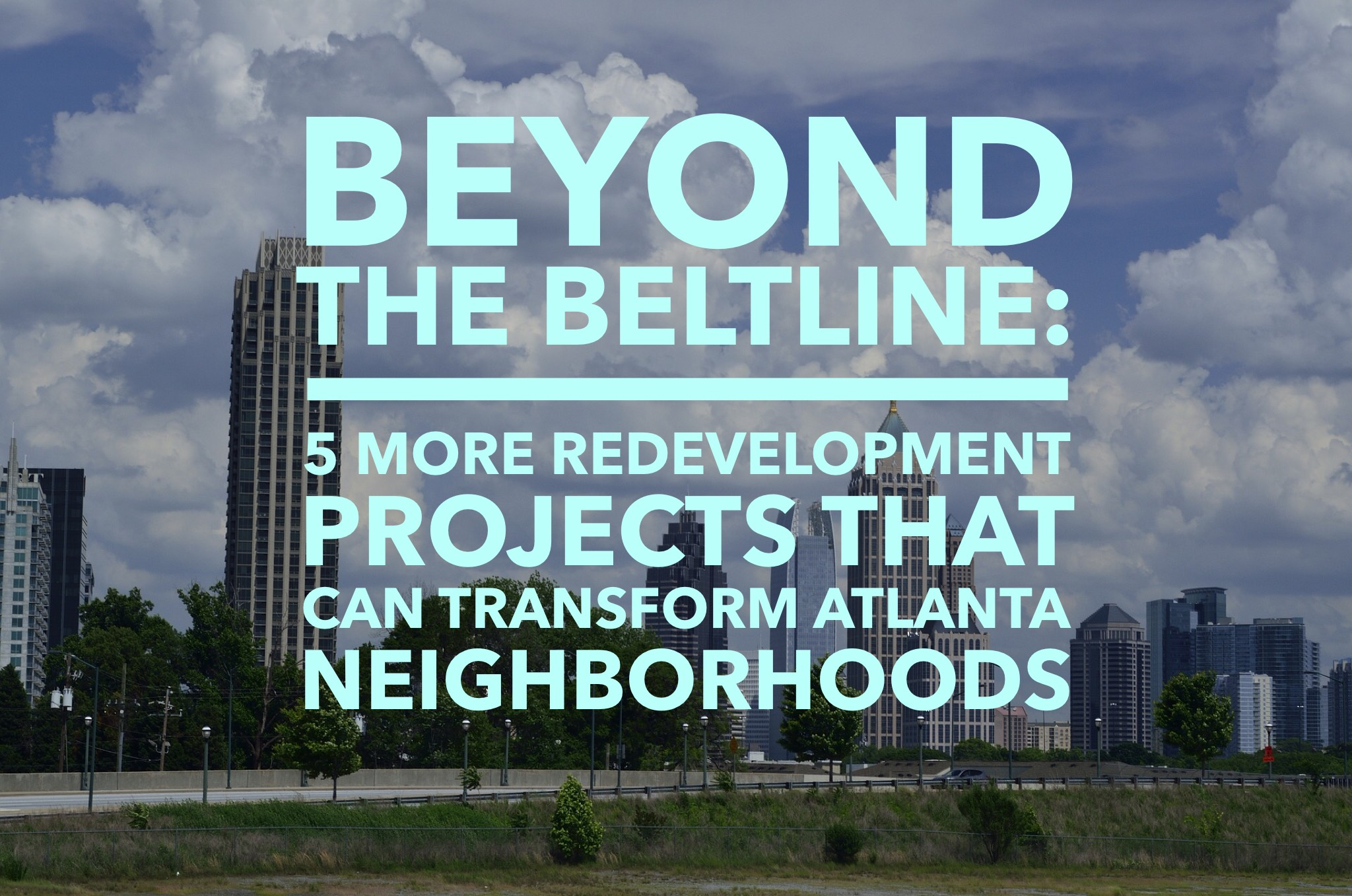 Beyond The Beltline