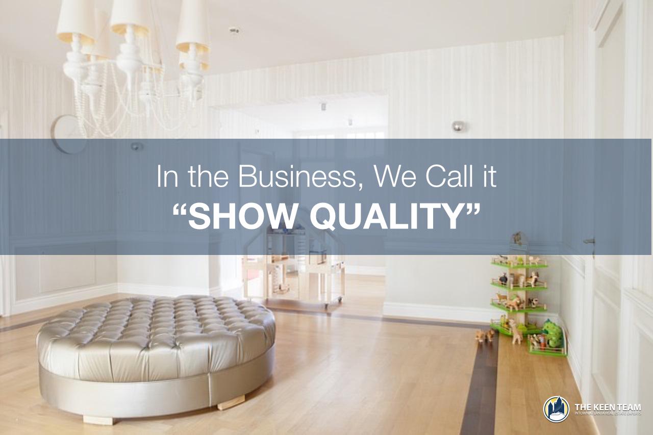 Show quality