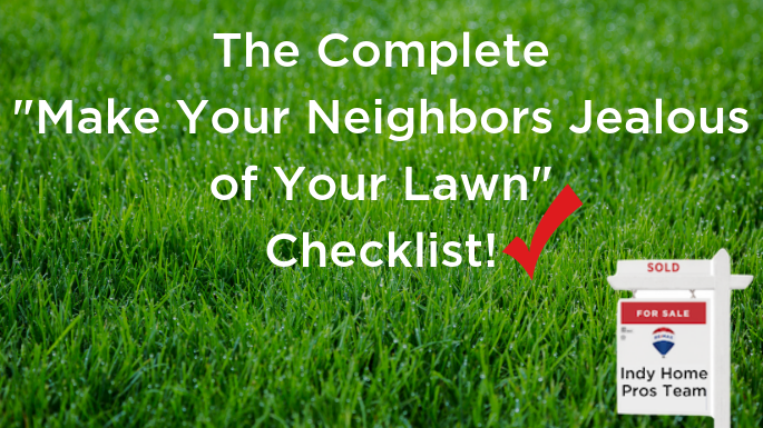 Grass background with the words The Complete Make Your Neighbors Jealous of Your Yard Checklist