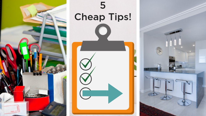 Image saying 5 cheap tips and showing an unorganized space becoming organized