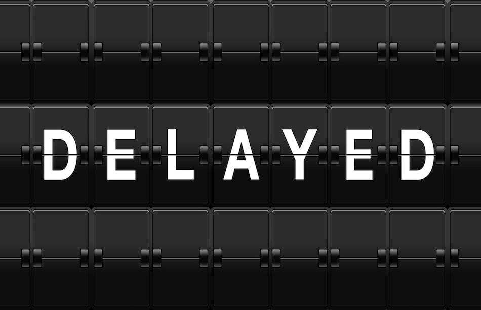 Closing Delayed