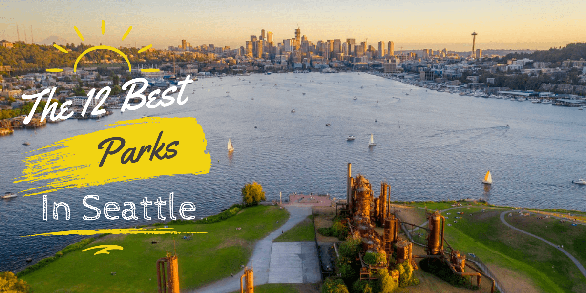 Best public parks in Seattle