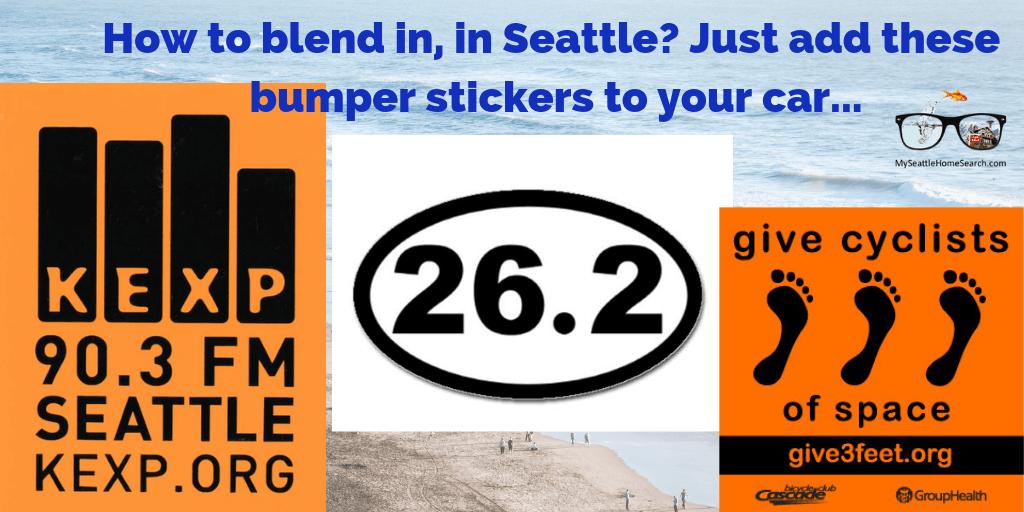 Seattle bumper sticker to help you belnd in