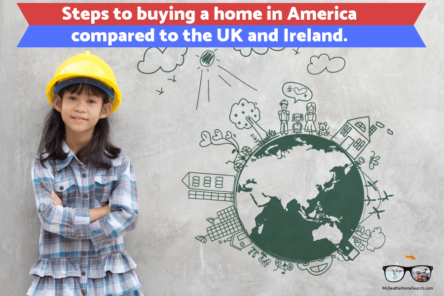 Steps to buying a home in the USA versus the UK and Ireland