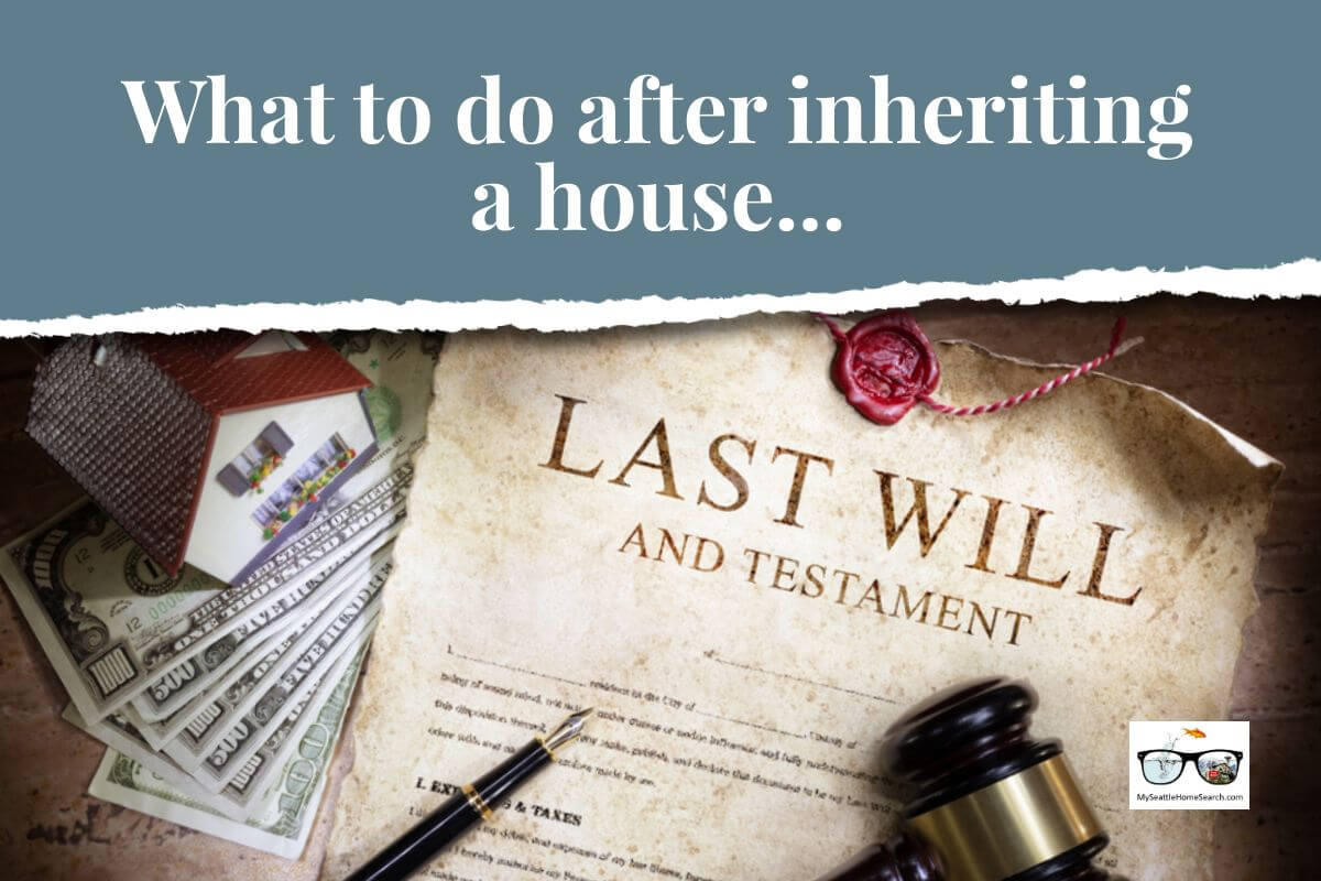 What to do after inheriting a house