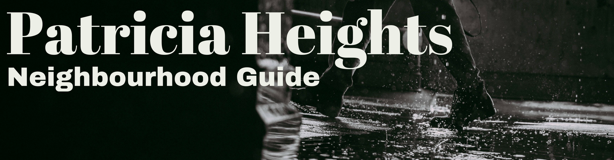 Patricia Heights Neighbourhood Guide