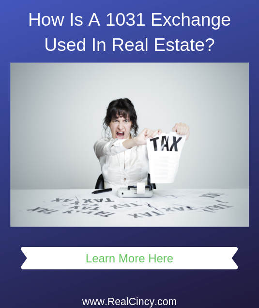How Is A 1031 Exchange Used In Real Estate?