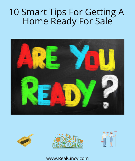 10 Smart Tips For Getting A Home Ready For Sale