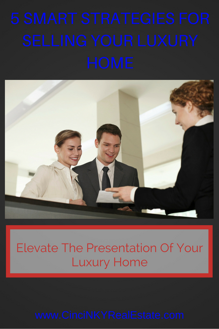 smart strategies for helping to sell your luxury home