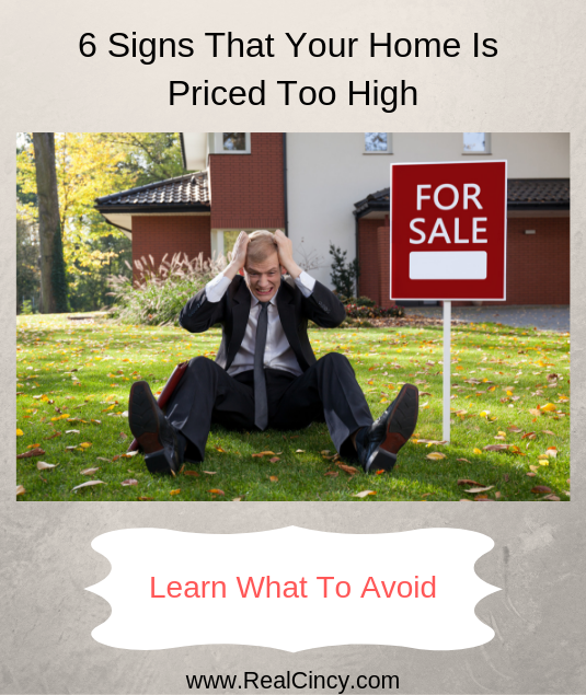 six signs that your home is priced too high