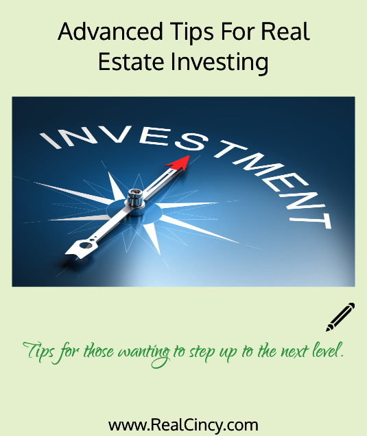 Advanced Tips For Real Estate Investing