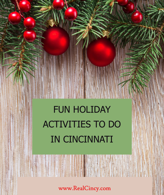 FUN HOLIDAY ACTIVITIES TO DO IN CINCINNATI