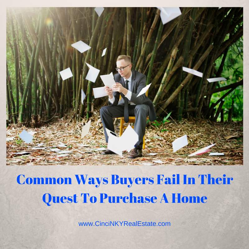 common ways buyers fail in their quest to purchase a home info picture