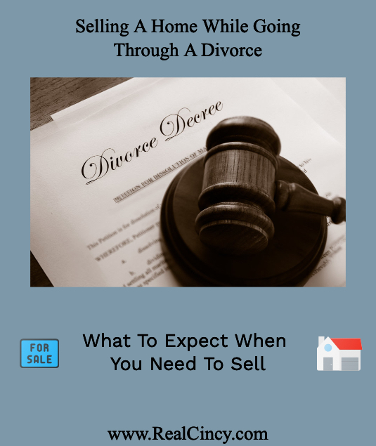 Selling A Home While Going Through A Divorce