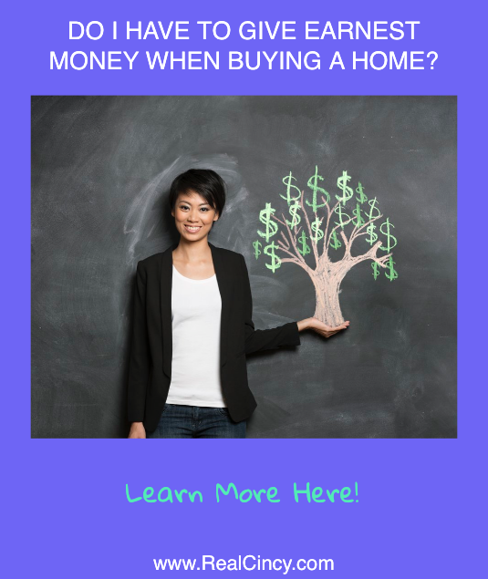 Do I have to give earnest money when buying a home?