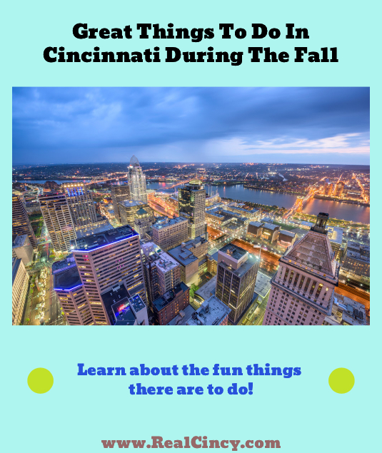 great things t todo in the fall in Cincinnati