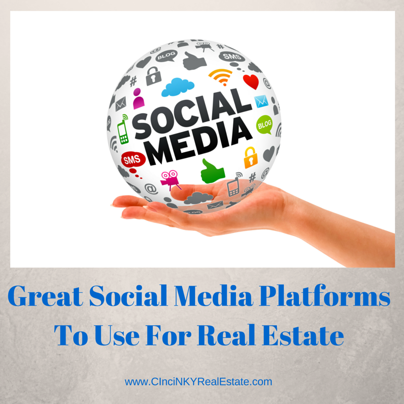 Great Social Media Platforms To Use For Real Estate graphic