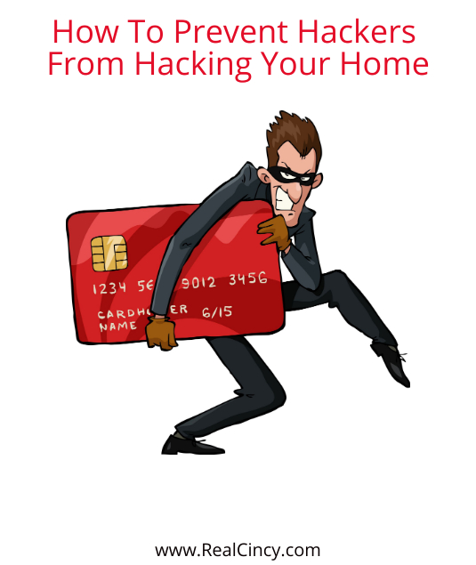 How To Prevent Hackers From Hacking Your Home