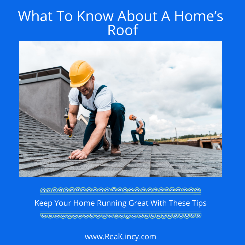 What To Know About A Home's Roof