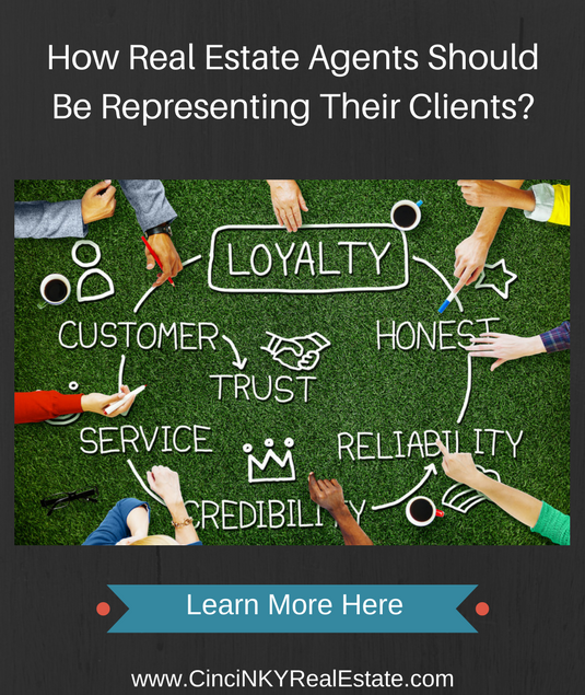 how real estate agents should be representing their clients