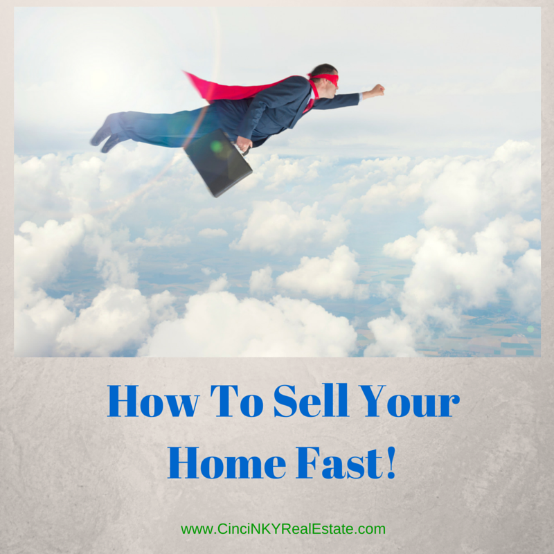 How To Sell Your Home Fast!