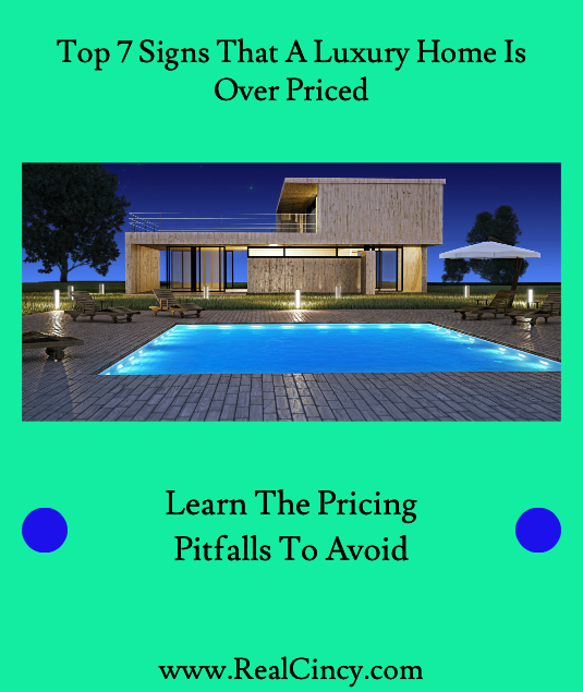 top 7 signs a luxury home is over priced