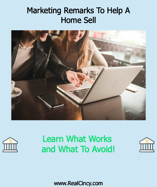 Marketing Remarks To Help A Home Sell