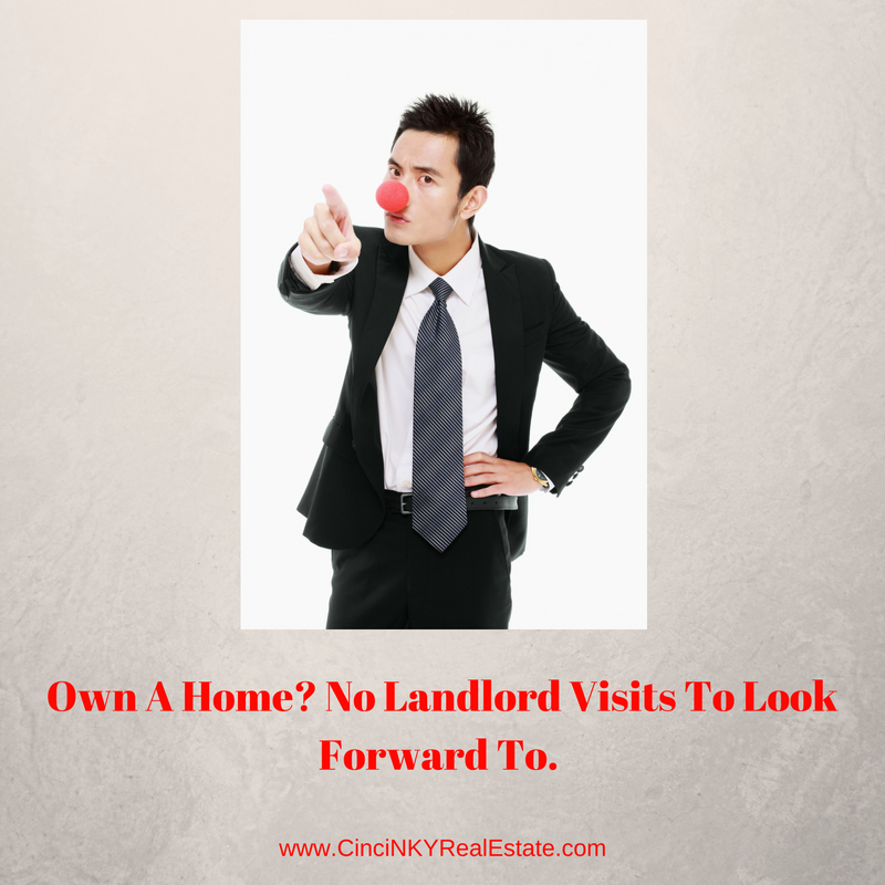 own a home? no landlord visits