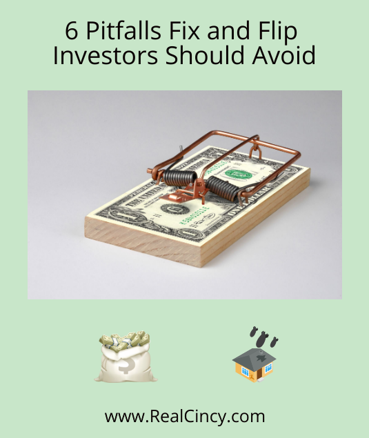 6 Pitfalls Fix and Flip Investors Should Avoid
