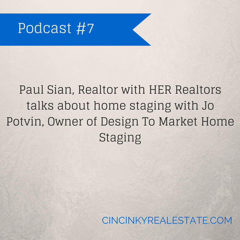 Podcast #7 Home Staging And Selling Your Home