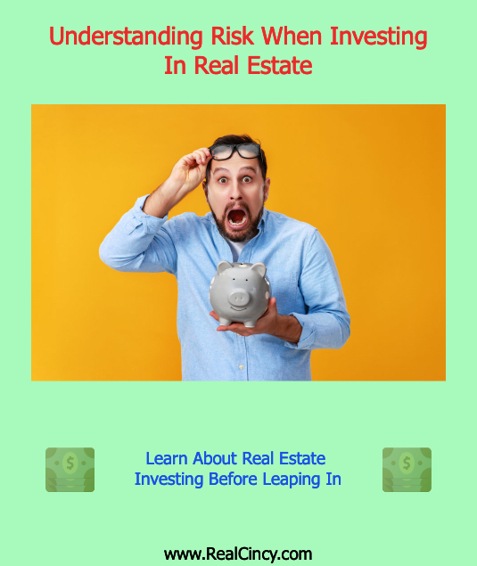 Understanding Risk When Investing In Real Estate