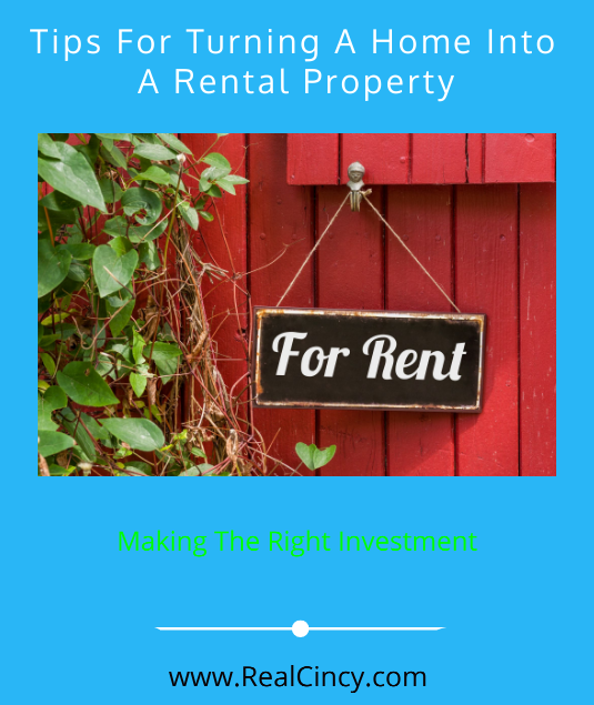 Tips For Turning A Home Into A Rental Property