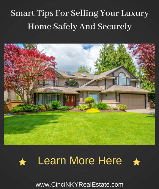 tips for having a safe and secure luxury home sale