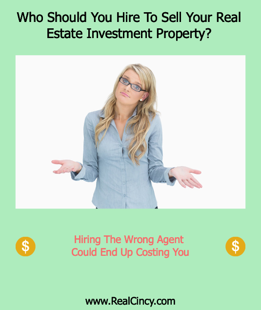 Who Should You Hire To Sell Your Real Estate Investment Property?