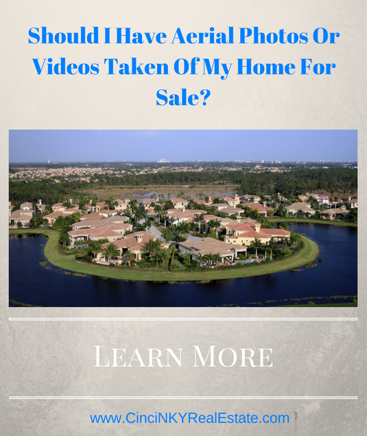 should I have aerial photos taken of my home for sale?