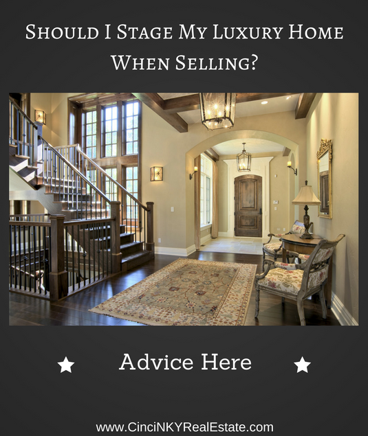 should I stage my luxury home when selling?