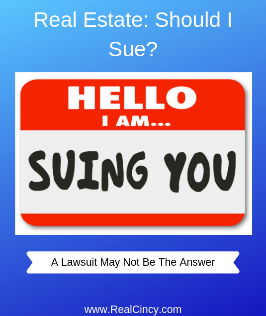 real estate: should I sue?